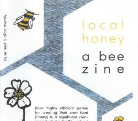 Local Honey: A Bee Zine