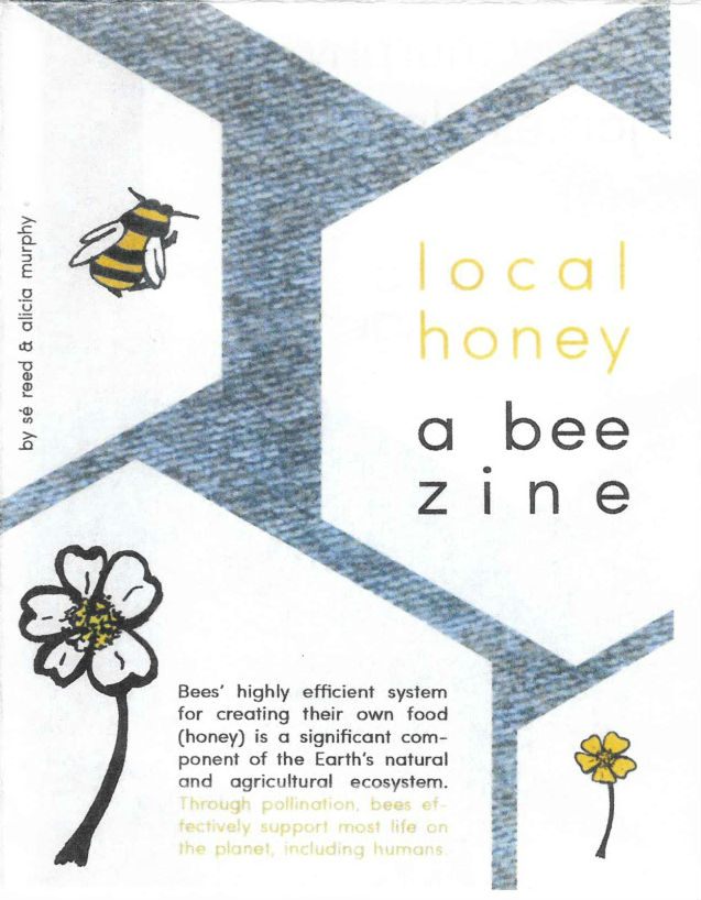 Local Honey: A Bee Zine