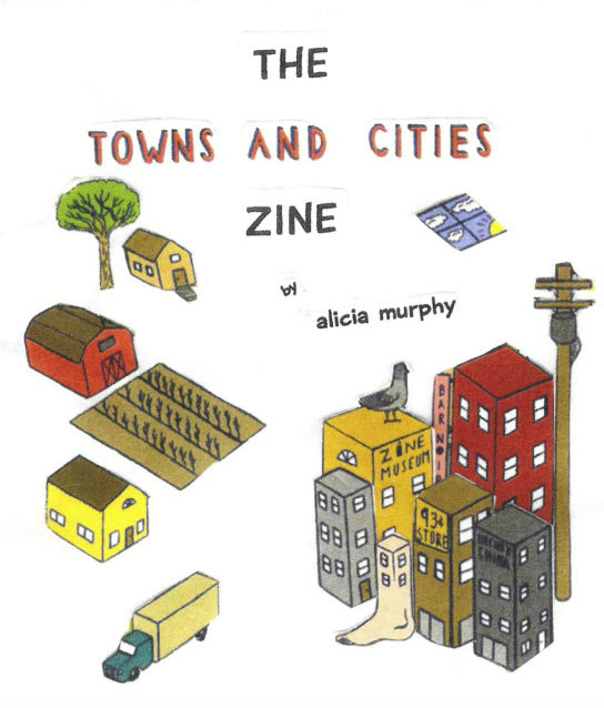 The Towns & Cities Zine
