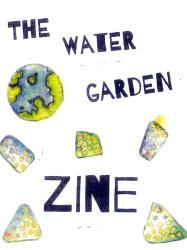 The Water Garden Zine